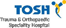 TOSH-Trauma & Orthopaedic Speciality Hospital